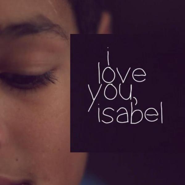 I Love You, Isabel
